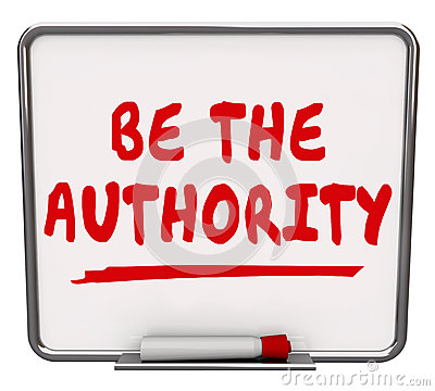 Free Be The Authority Words Dry Erase Board Expertise Knowledge Stock Photos - 46152983