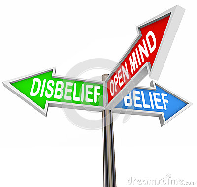Belief Vs Disbelief Open Mind Faith Three Way Street Road Signs