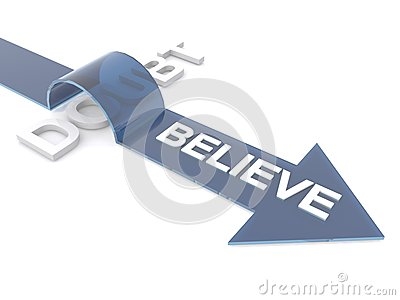 Believe overcoming doubt