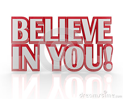 Believe in You Yourself Self Confidence 3D Words