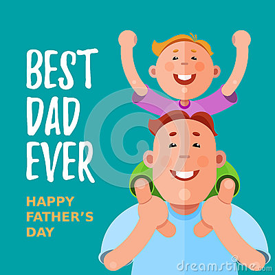 Best Dad Ever. Happy Fathers Day. Vector Illustration ...