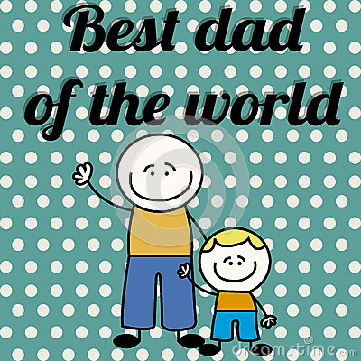 Best dad of the world