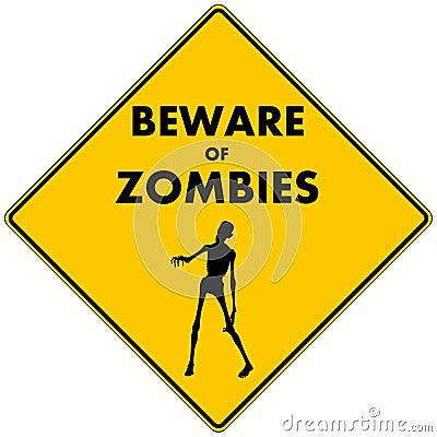 Beware of Zombies