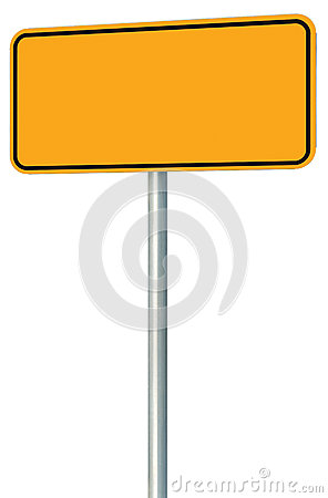 Free Blank Yellow Road Sign Isolated, Large Perspective Warning Copy Space, Black Frame Roadside Signpost Signboard Pole Post Empty Royalty Free Stock Photo - 78294475