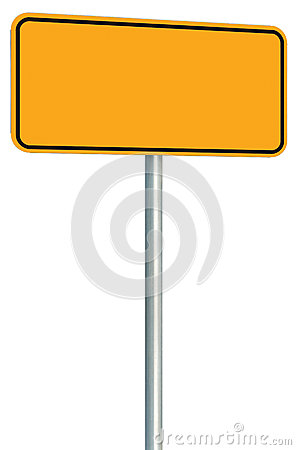 Free Blank Yellow Road Sign Isolated, Large Perspective Warning Copy Space, Black Frame Roadside Signpost Signboard Pole Post Empty Stock Photo - 78294520