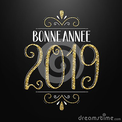 Free BONNE ANNEE 2019 HAPPY NEW YEAR In French Hand Lettering Card Stock Photos - 128243043