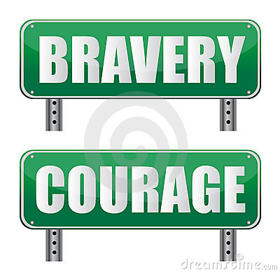 Bravery & Courage road sign