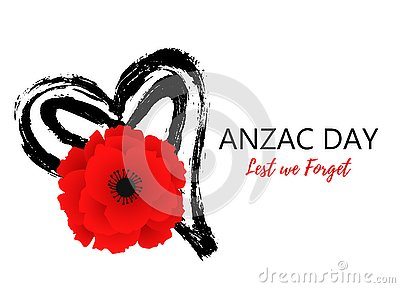A bright poppy flower. Remembrance day symbol. Lest we forget lettering. Anzac day poster with hand draw heart Vector Illustration