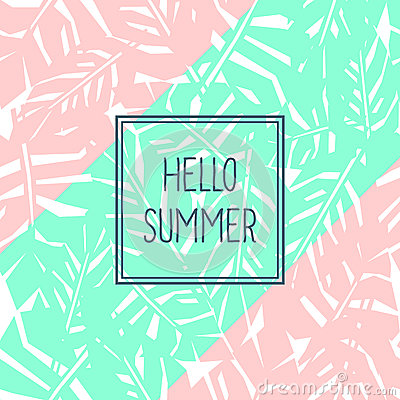 Bright Tropical Leaves Poster With Text. Hello Summer Card. Stock Vector - Im...