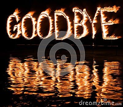 Burning Good Bye!