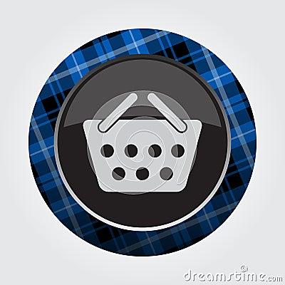 Button blue, black tartan - shopping basket icon Vector Illustration