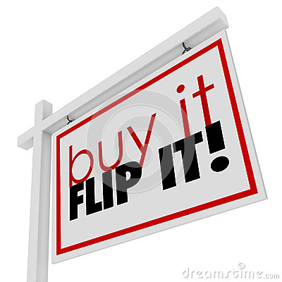 Free Buy It Flip It Words Home House For Sale Real Estate Sign Stock Photos - 46188463
