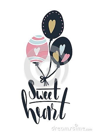 Free Card With Calligraphy Lettering Sweet Heart. Vector Illustration With Ballons And Hearts Stock Image - 111007131