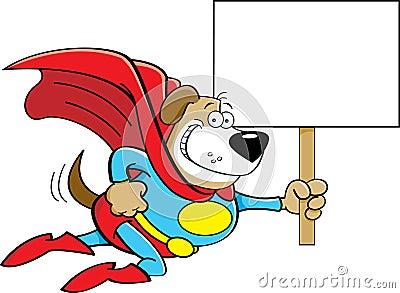 Cartoon superhero dog with a sign.