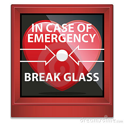 In Case Of Emergency Break Glass
