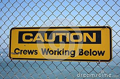 Caution crews working below