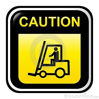 Caution - forklift truck