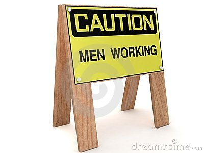 CAUTION: Men working