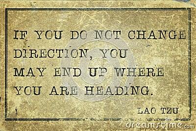 Lao Tzu Quote Change Direction