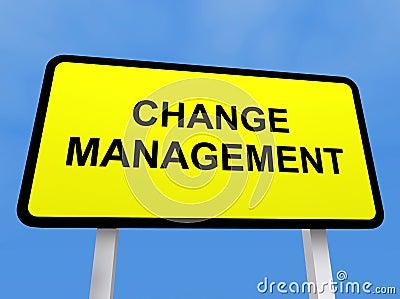 Change management sign