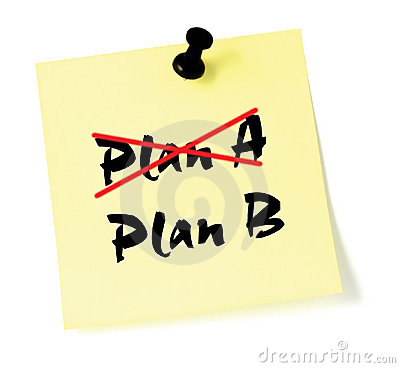 Change Plan Crossing out Plan A, writing B sticky