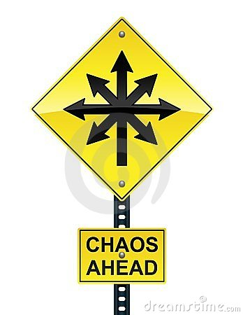 Chaos ahead sign