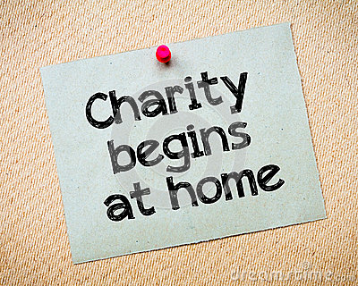 essay on proverb charity begins at home Gap essay charity begins at home small essay about health 1984 essay look it  up now  the proverb 'charity begins at home' is a very vague one charity.