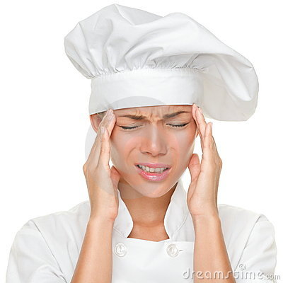 Chef headache and stress at work
