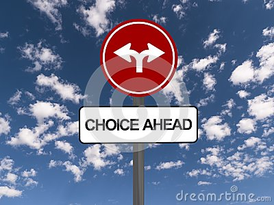 Choice ahead