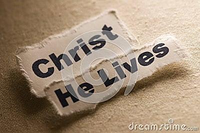 Christ He Lives