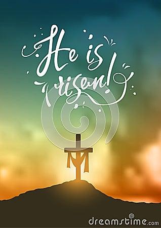 Free Christian Easter Scene, Saviour`s Cross On Dramatic Sunrise Scene, With Text He Is Risen, Illustration Stock Photo - 88778860