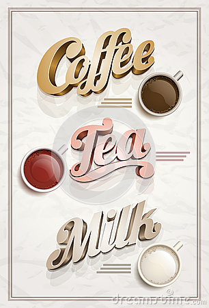 Coffee, tea, and milk poster.