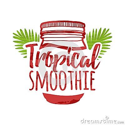 Free Color Logo For Bars, Restaurants, Cafes. Sign Design For A Smoothie Bar. Symbol For Menu Tropical Smoothie. Jar With Stock Images - 80267184