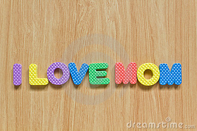 Colorful letters with I love mom