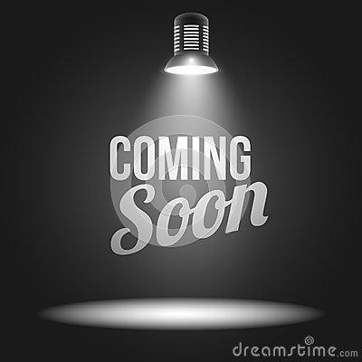 Coming soon message illuminated with light
