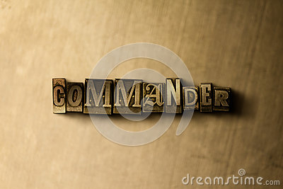 COMMANDER - close-up of grungy vintage typeset word on metal backdrop Cartoon Illustration