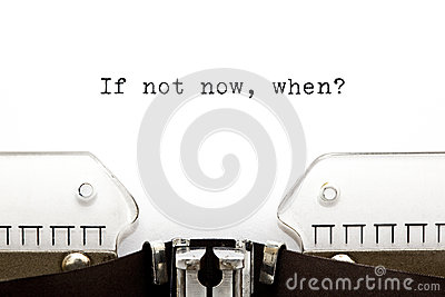 Typewriter If Not Now When