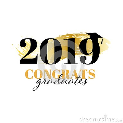 Congratulations graduates class of 2019. Vector illustration for banner, certificate, diploma or advertisment. Greeting card Vector Illustration