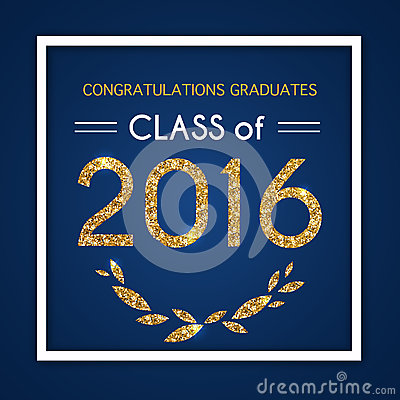 Congratulations On Graduation 2016 Class Of Graduation