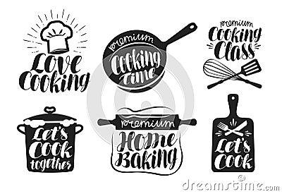 Cooking label set. Cook, food, eat, home baking icon or logo. Lettering, calligraphy vector illustration Vector Illustration