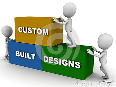 Custom built design