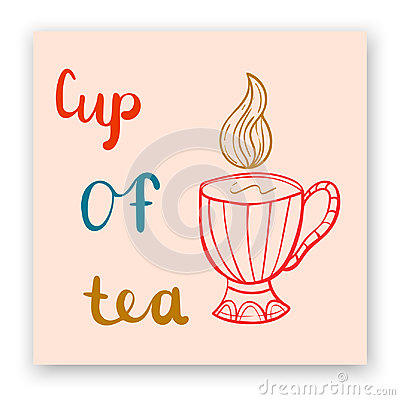 Cute postcard with lettering and cup of tea Vector Illustration