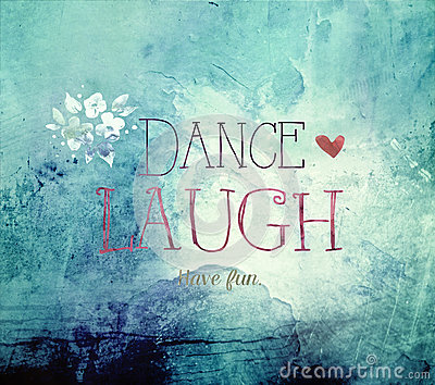 Dance Laugh Life Quote Stock Photo