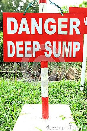 Danger Deep Sump signage