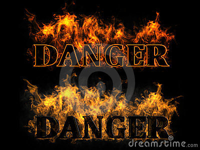 Danger in the fire