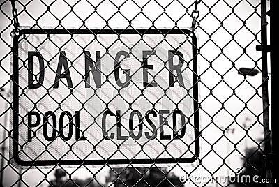 Danger Pool Closed Sign