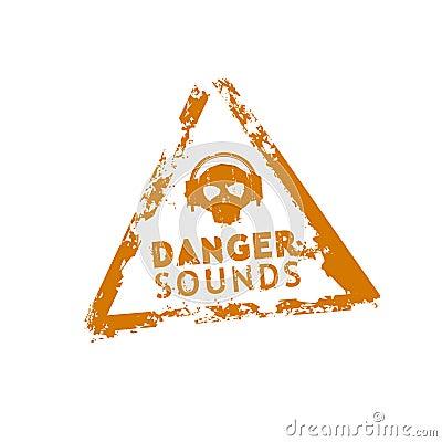 Danger sounds rubber stamp