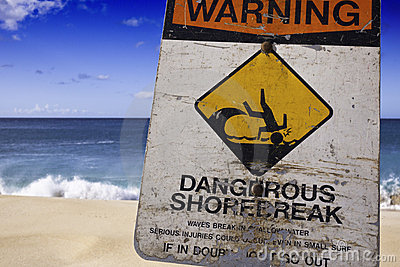 Dangerous Shore Break Warning Sign
