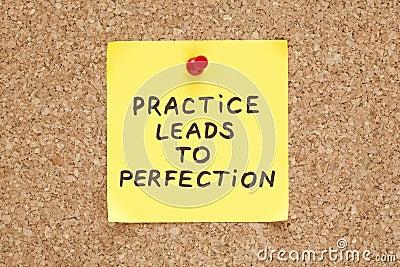 De praktijk leidt tot Perfectie