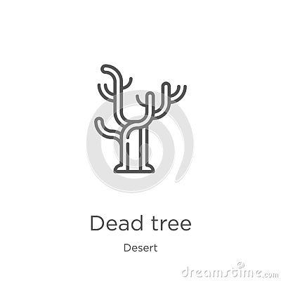 dead tree icon vector from desert collection. Thin line dead tree outline icon vector illustration. Outline, thin line dead tree Vector Illustration